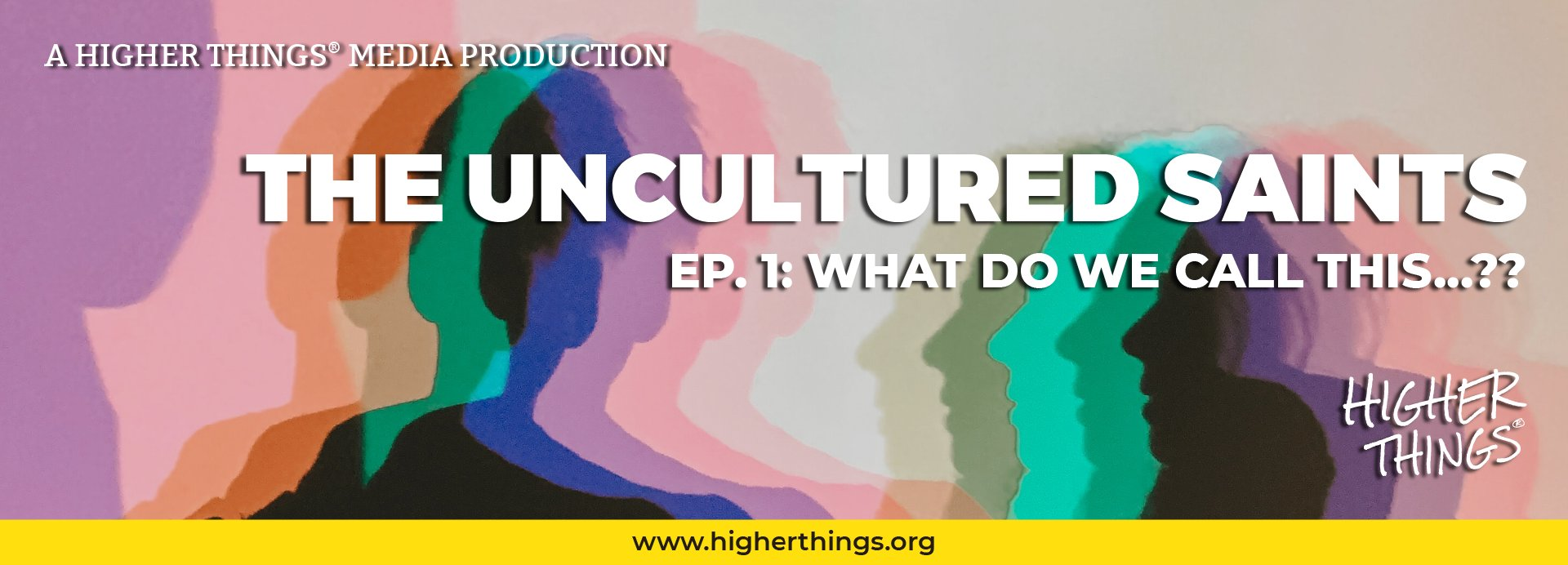 Podcast: The Uncultured Saints